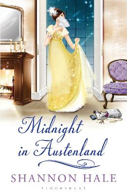 Midnight in Austenland A Novel by Shannon Hale