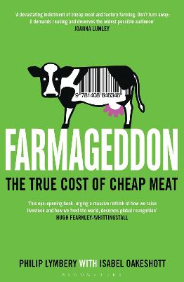 Farmageddon The True Cost of Cheap Meat by Philip Lymbery