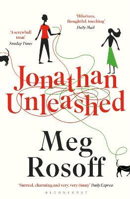 Jonathan Unleashed by Meg Rosoff