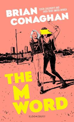 Cover for The M Word by Brian Conaghan