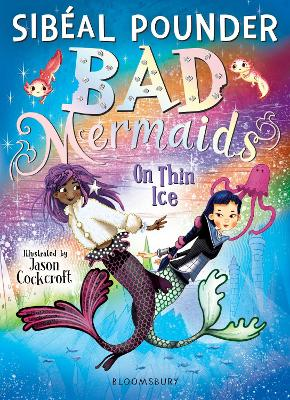 Cover for Bad Mermaids: On Thin Ice by Sibéal Pounder