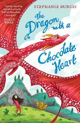 Cover for The Dragon with a Chocolate Heart by Stephanie Burgis