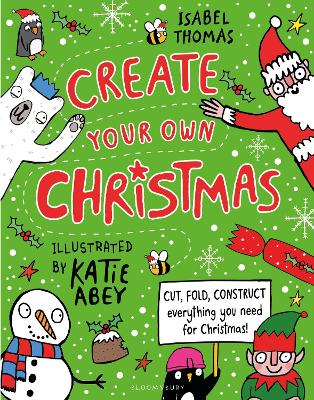 Cover for Create Your Own Christmas by Isabel Thomas
