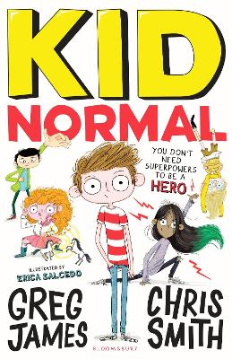 Cover for Kid Normal by Greg James, Chris Smith