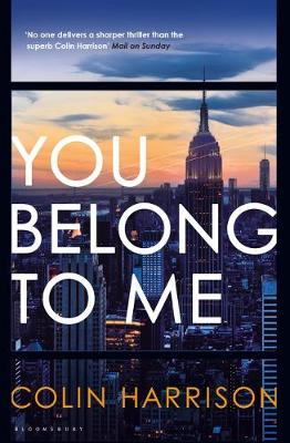 Cover for You Belong to Me by Colin Harrison