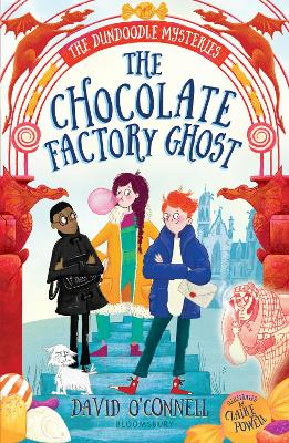 Cover for The Chocolate Factory Ghost by David O'Connell