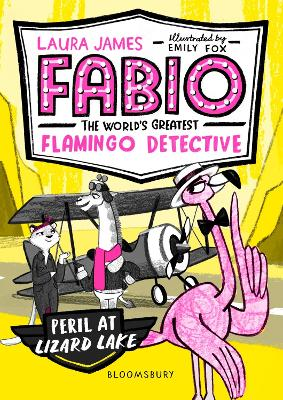 Fabio the World's Greatest Flamingo Detective: Peril at Lizard Lake