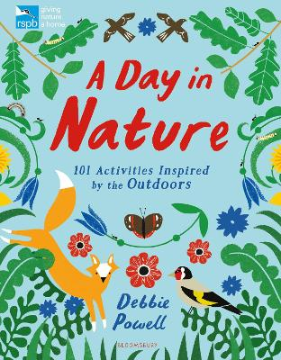 Cover for RSPB: A Day in Nature 101 Activities Inspired by the Outdoors by Debbie Powell