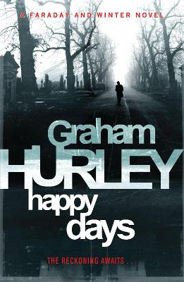 Happy Days by Graham Hurley