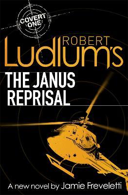 Robert Ludlum's The Janus Reprisal by Jamie Freveletti, Robert Ludlum