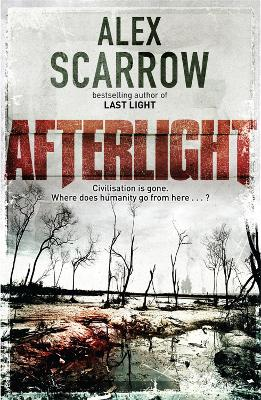 Afterlight by Alex Scarrow
