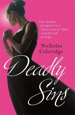 Deadly Sins by Nicholas Coleridge