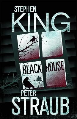 Black House by Stephen King, Peter Straub