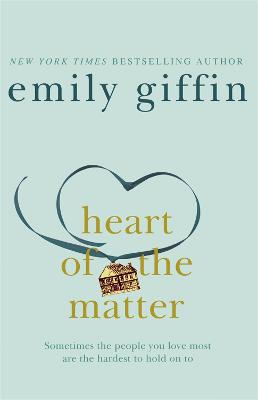 The Heart of the Matter by Emily Giffin
