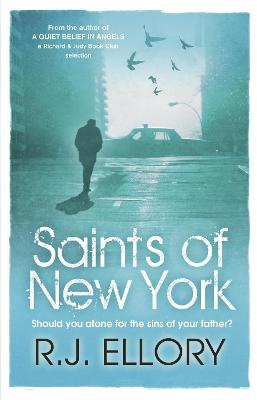 Saints of New York by R. J. Ellory