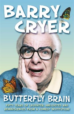 Butterfly Brain by Barry Cryer