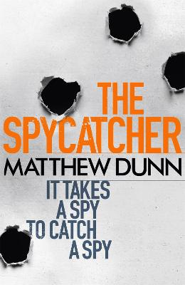 The Spycatcher by Matthew Dunn