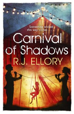 Carnival of Shadows by R. J. Ellory