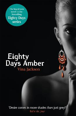 Eighty Days Amber by Vina Jackson