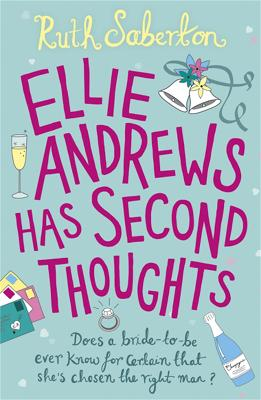 Ellie Andrews Has Second Thoughts by Ruth Saberton