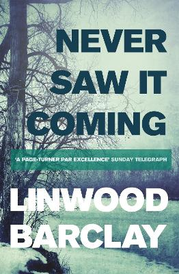 Never Saw it Coming by Linwood Barclay