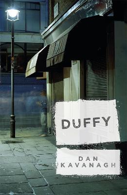 Duffy by Dan Kavanagh