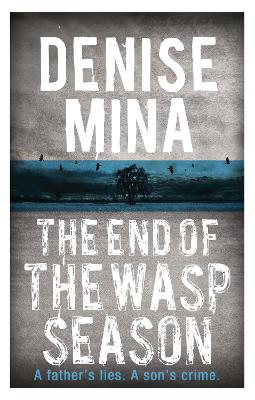 The End of the Wasp Season by Denise Mina