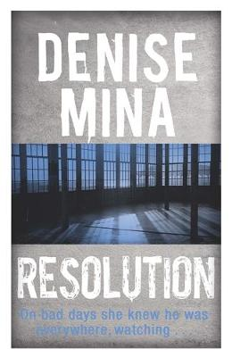 Resolution by Denise Mina