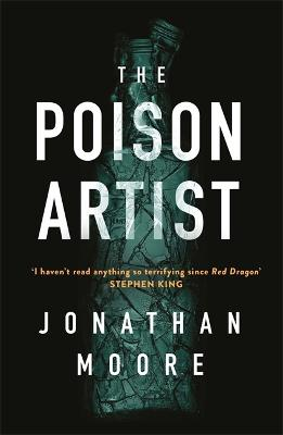 The Poison Artist by Jonathan Moore