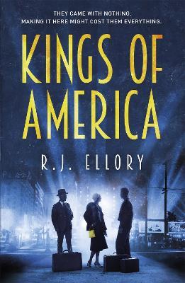 Kings of America by R. J. Ellory