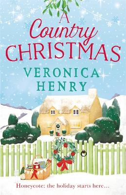 Cover for A Country Christmas by Veronica Henry