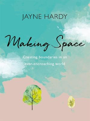Book Cover for Making Space  by Jayne Hardy