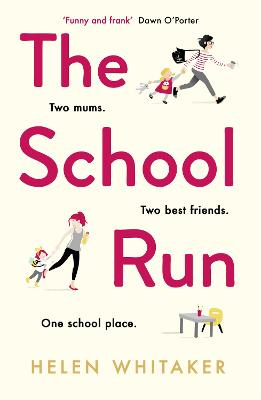 The School Run The perfect summer read for mums in 2019