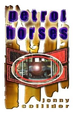 Petrol Horses by Jonny Collider