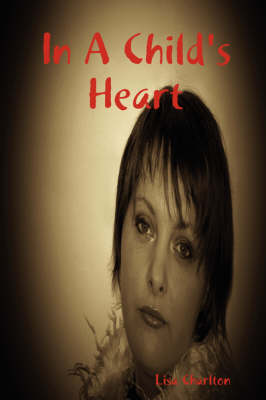 In A Child's Heart by Lisa Charlton