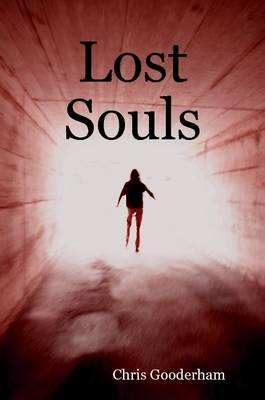 Lost Souls by Chris Gooderham