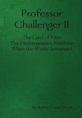 Professor Challenger II by Sir Arthur Conan Doyle