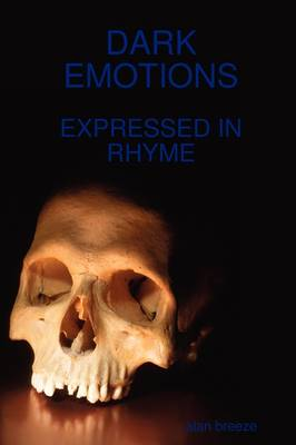 Dark Emotions by alan breeze
