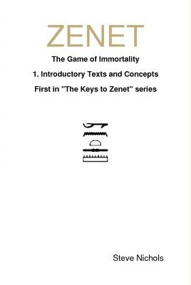 ZENET: Egyptian Game of Immortality by Steve Nichols