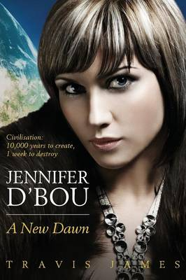Jennifer D'Bou A New Dawn by Travis James