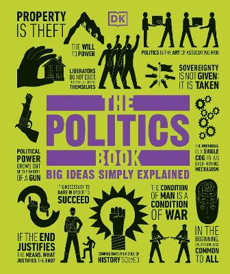 The Politics Book Big Ideas Simply Explained by DK