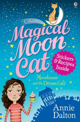 Moonbeans and the Dream Cafe by Annie Dalton