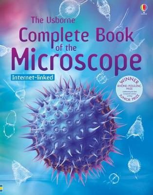 Complete Book of the Microscope by Kirsteen Rogers