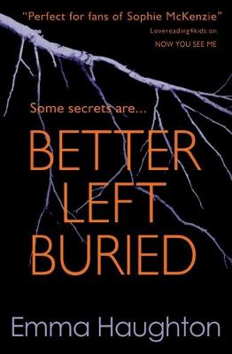 Better Left Buried by Emma Haughton