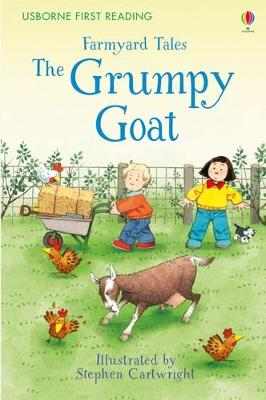 First Reading Farmyard Tales The Grumpy Goat by Heather Amery