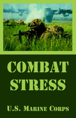 Combat Stress by United States Marine Corps