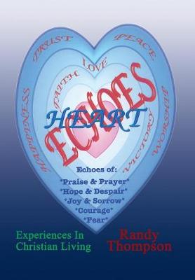 Heart Echoes by Randy Thompson
