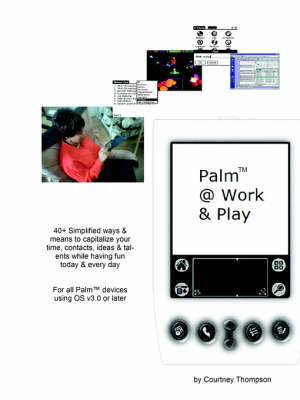 Palm @ Work & Play by Courtney Thompson