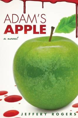 Adam's Apple by Jeffery Rogers
