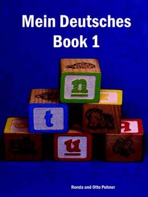 Mein Deutsches Book I by Ronda Pohner, Otto Pohner